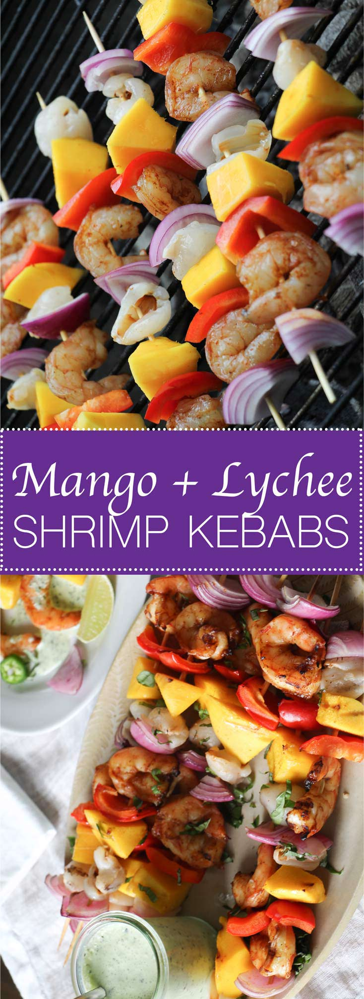 Mango & Lychee Shrimp Kebabs, sizzling off the grill, served with green goddess dip.  Big, juicy, tropical flavors!